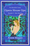 Opera House Ops: Episode 3 Cover
