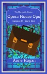 Opera House Ops - Episode 8 Cover